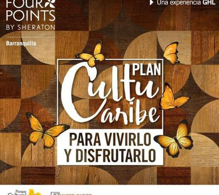 PLAN CULTUCARIBE Hotel Four Points By Sheraton Barranquilla Barranquilla